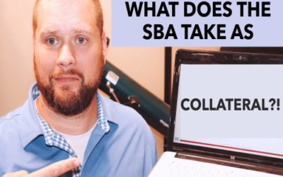 COLLATERAL IS REQUIRED FOR SBA 7(A) LOANS?